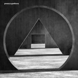 Album Review: Preoccupations Dive Deeper Into Obscurity with New Material